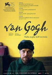 van gogh - alla soglia dell'eternità locandina