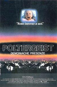 poltergeist - demoniache presenze locandina