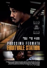 prossima fermata fruitvale station locandina